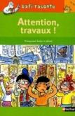 Pochette Attention travaux !