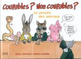 Pochette Coupables ? Non coupables ? Le proc�s des animaux