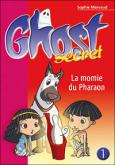 Pochette Ghost Secret 1 : La momie du Pharaon