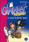 Pochette Ghost Secret 2 : Le tr�sor de Barbe-Jaune