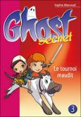 Pochette Ghost Secret 3 : Le tournoi maudit