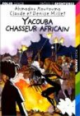Pochette Yacouba, chasseur africain