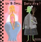 Pochette Un bisou, sorci�re!