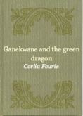 Pochette Ganekwane and the Green Dragon
