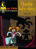 Pochette Horrible baby-sitting