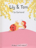 Pochette Lily & Tom : Le carnaval