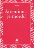 Pochette Attention� je mords!