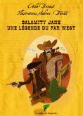 Pochette Calamity Jane, une l�gende du Far West