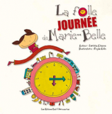 Pochette La folle journ�e de Marie-Belle