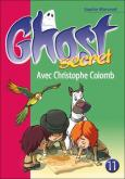 Pochette Ghost Secret 11 : Avec Christophe Colomb