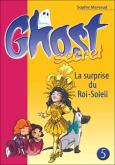 Pochette Ghost Secret 5 : La surprise du Roi-Soleil