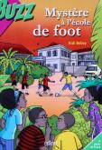Pochette Les Sa�-Sa� ; Myst�re � l��cole de foot