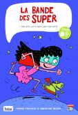 Pochette La bande des super : Mon p�re est un agent super-top secret