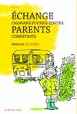 Pochette Echange caravane pourrie contre parents comp�tents