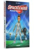 Pochette SpaceLeague - Premier Match (tome 1)