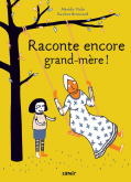 Pochette Raconte encore grand-m�re !