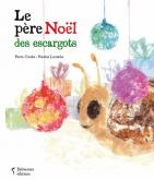 Pochette Le p�re No�l des escargots