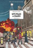 Pochette Give peace a chance- Londres 1963-75