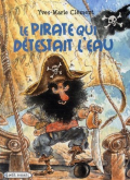 Pochette Le pirate qui détestait l�eau