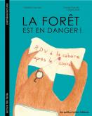 Pochette La for�t est en danger !