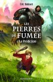 Pochette Les pierres de fum�e Tome 1 - La pr�diction