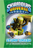 Pochette Skylanders 6 : Stump Smash et le Dragon Squelette