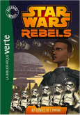 Pochette Star Wars Rebel 4 : Au service de l�Empire