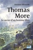 Pochette Thomas More, Le secret d�un homme libre