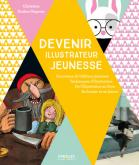 Pochette Devenir illustrateur jeunesse-Panorama de l'�dition jeunesse