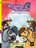 Pochette Au galop Silver ! Surprise � l'�preuve de Cross (tome 5)