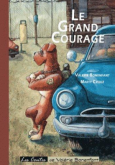 Pochette Le grand courage