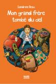 Pochette Mon grand fr�re tomb� du ciel