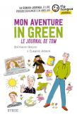 Pochette Mon aventure in green, le journal de Tom